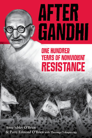After Gandhi by O'Brien, Anne Sibley and Perry Edmond O'Brien