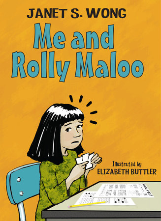 Me and Rolly Maloo by Janet S. Wong