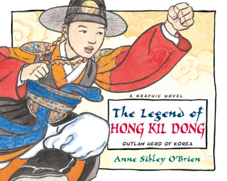 The Legend of Hong Kil Dong by O'Brien, Anne Sibley