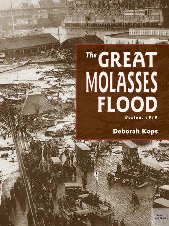 The Great Molasses Flood by Deborah Kops