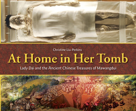 At Home in Her Tomb by Christine Liu-Perkins