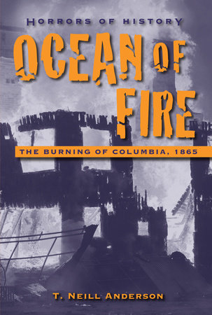 Horrors of history ocean of fire by t neill anderson horrors of history ocean of fire by t neill anderson fandeluxe Choice Image
