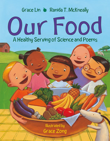 Our Food by Grace Lin and Ranida T. McKneally
