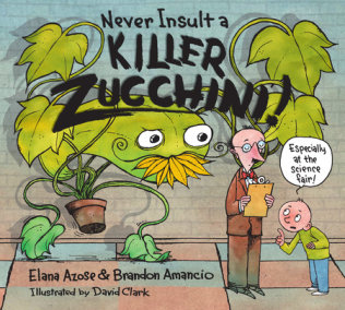 Never Insult a Killer Zucchini