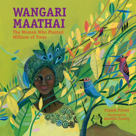 Wangari Maathai by Franck Prevot