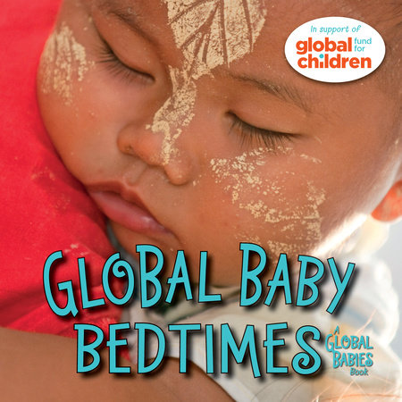 Global Baby Bedtimes by The Global Fund for Children