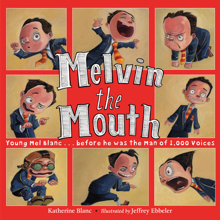 Melvin the Mouth by Katherine Blanc