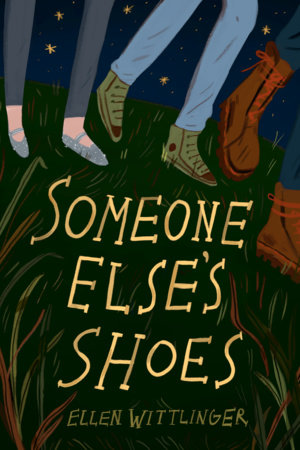 Someone Else's Shoes by Ellen Wittlinger