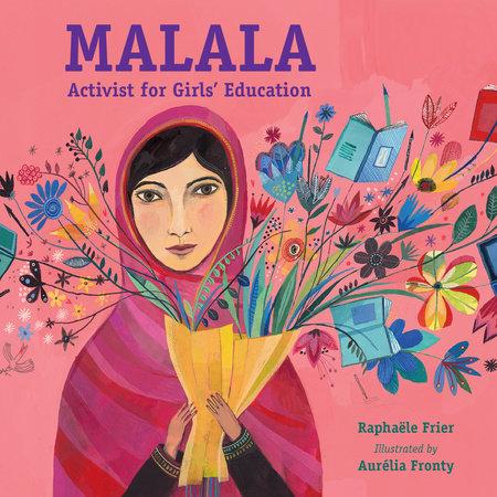 Malala: Activist for Girls' Education by Raphaële Frier