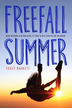 Freefall Summer by Tracy Barrett