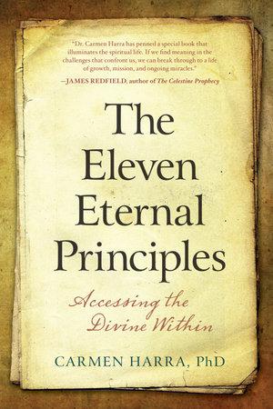 The Eleven Eternal Principles by Carmen Harra