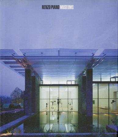 Renzo Piano Museums by Renzo Piano