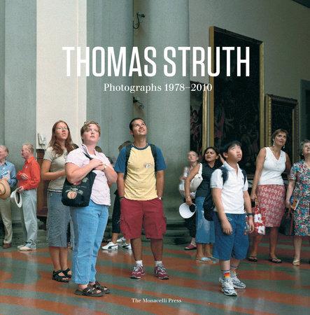 Thomas Struth by Thomas Struth