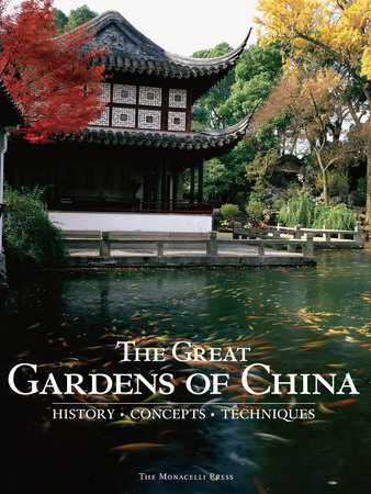 The Great Gardens of China by Fang Xiaofeng