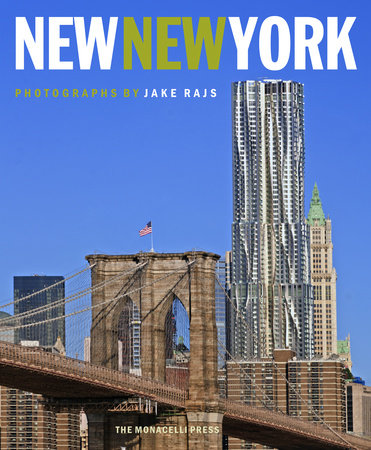 New New York by Jake Rajs