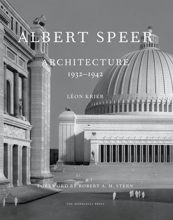 Albert Speer by Leon Krier