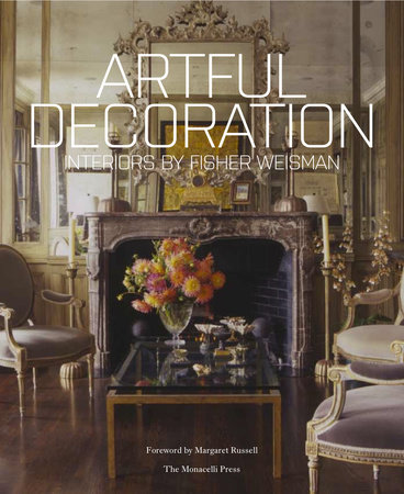 Artful Decoration by Andrew Fisher and Jeffry Weisman