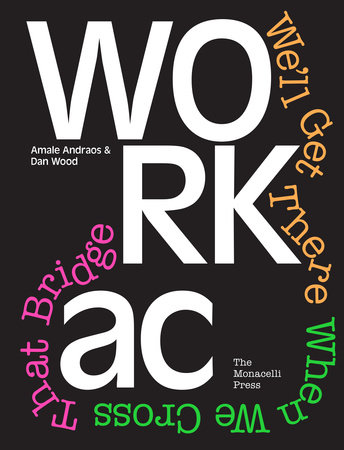 WORKac by Amale Andraos and Dan Wood