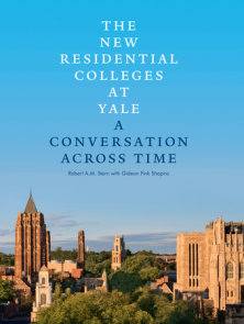 The New Residential Colleges at Yale