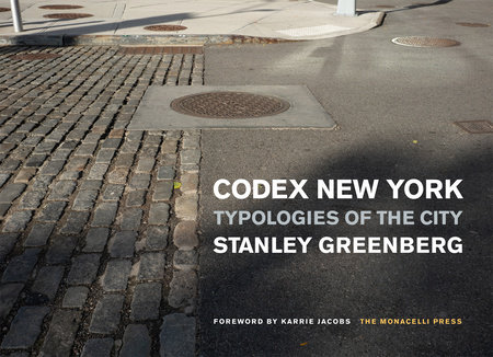Codex New York by Stanley Greenberg | PenguinRandomHouse com: Books