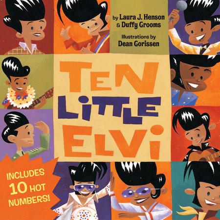 Ten Little Elvi by Laura J. Henson and Duffy Grooms