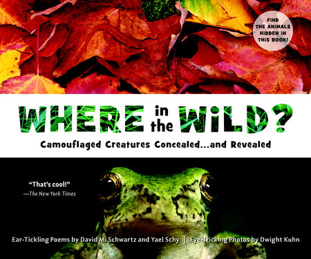 Where in the Wild? by David M. Schwartz and Yael Schy