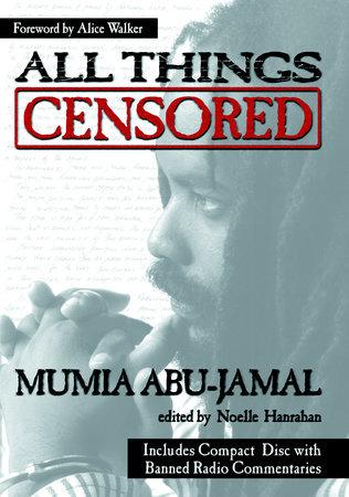 All Things Censored by Mumia Abu-Jamal