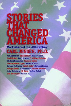 Stories that Changed America by Carl Jensen
