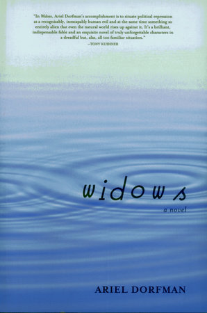 WIDOWS by Ariel Dorfman
