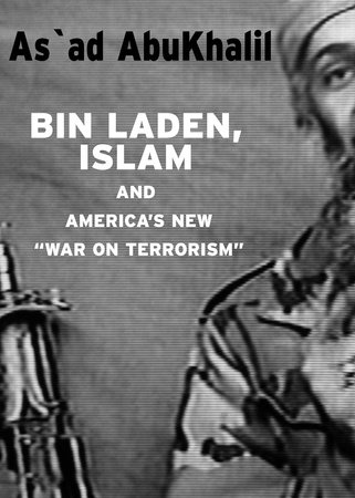 Bin Laden, Islam, & America's New War on Terrorism