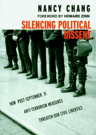 Silencing Political Dissent by Nancy Chang