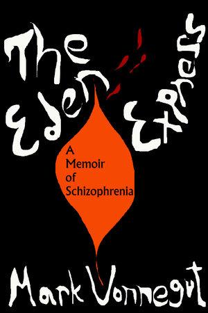 The Eden Express by Mark Vonnegut