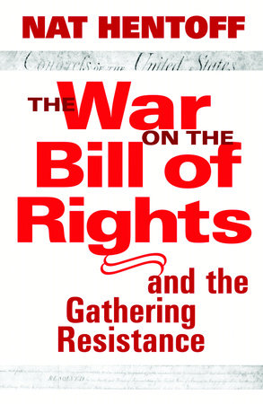 The War on the Bill of Rights#and the Gathering Resistance