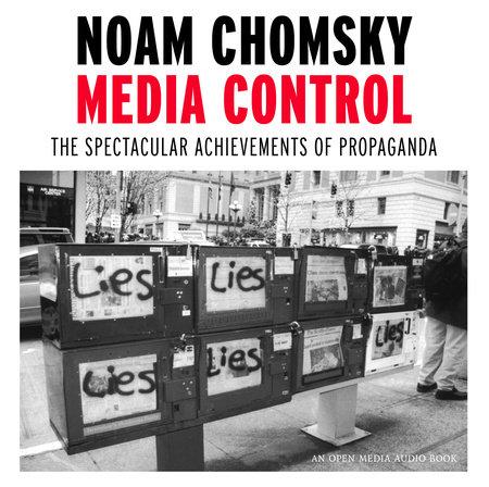 Media Control by Noam Chomsky