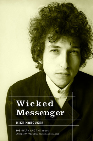 Wicked Messenger by Mike Marqusee