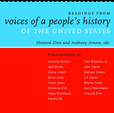 Readings from Voices of a People's History of the United States by
