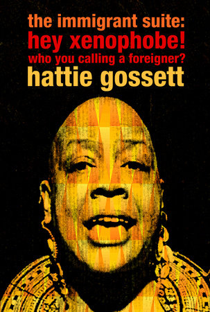 the immigrant suite by Hattie Gossett