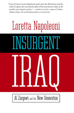 Insurgent Iraq by Loretta Napoleoni