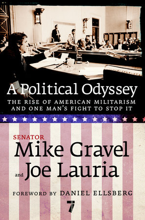 A Political Odyssey by Mike Gravel