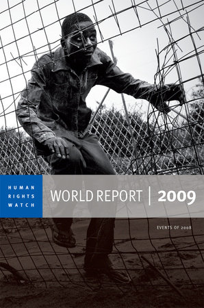 Human Rights Watch World Report 2009 by Human Rights Watch
