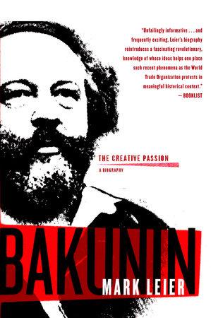 Bakunin by Mark Leier