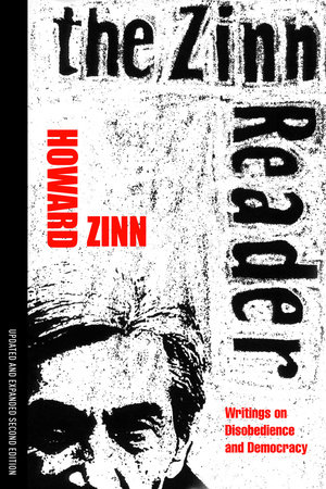 The Zinn Reader by Howard Zinn