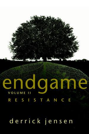 Endgame, Volume 2 by Derrick Jensen