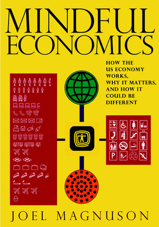 Mindful Economics by Joel Magnuson