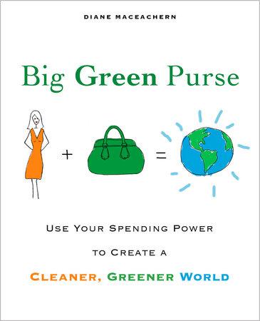 Big Green Purse by Diane McEachern