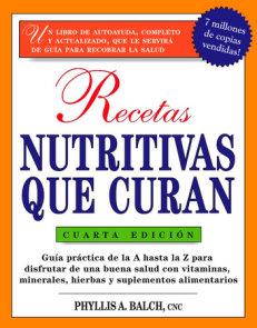 Recetas Nutritivas Que Curan, 4th Edition