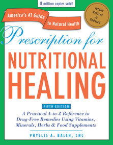 Prescription for Nutritional Healing, Fifth Edition