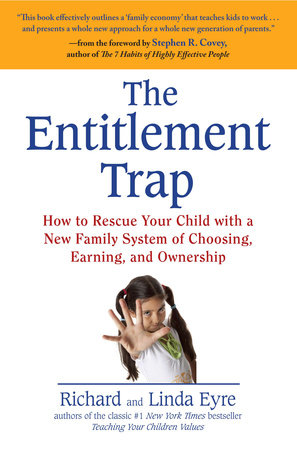 The Entitlement Trap by Richard Eyre and Linda Eyre