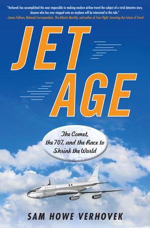 Jet Age by Sam Howe Verhovek