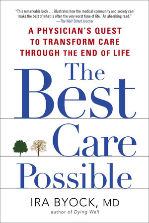 The Best Care Possible by Ira Byock
